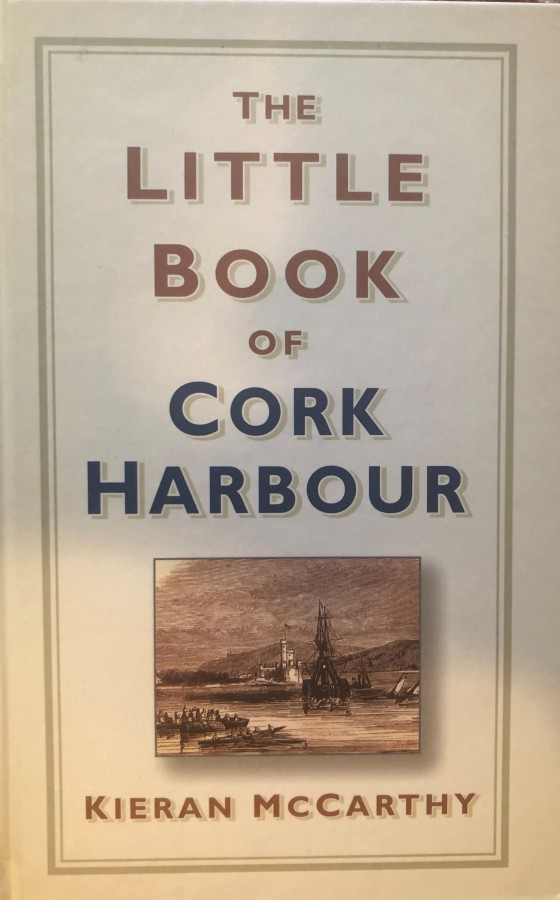 997a. Front cover of The Little Book of Cork Harbour by Kieran McCarthy