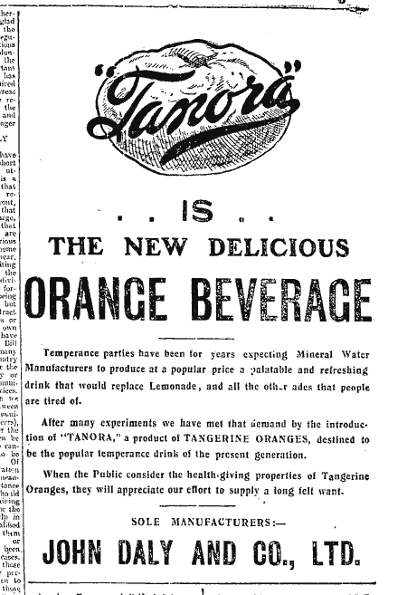 Cork Examiner Ad, 1915 announcing the launch of Tanora by John Daly & Co.