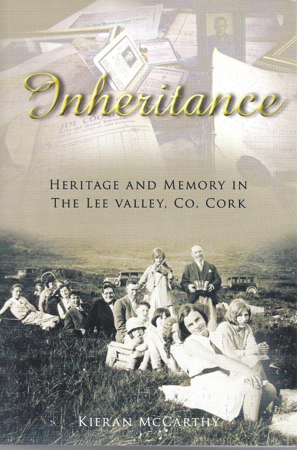 Front page of Kieran McCarthy's Inheritance, Heritage and Memory in the Lee Valley, Co. Cork (2010)