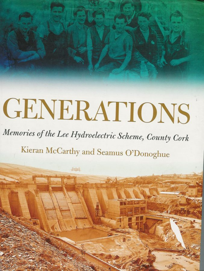 Front cover of Kieran McCarthy's and Seamus O'Donoghue's Generations, Memories of the Lee Hydro Scheme, County Cork (2008)