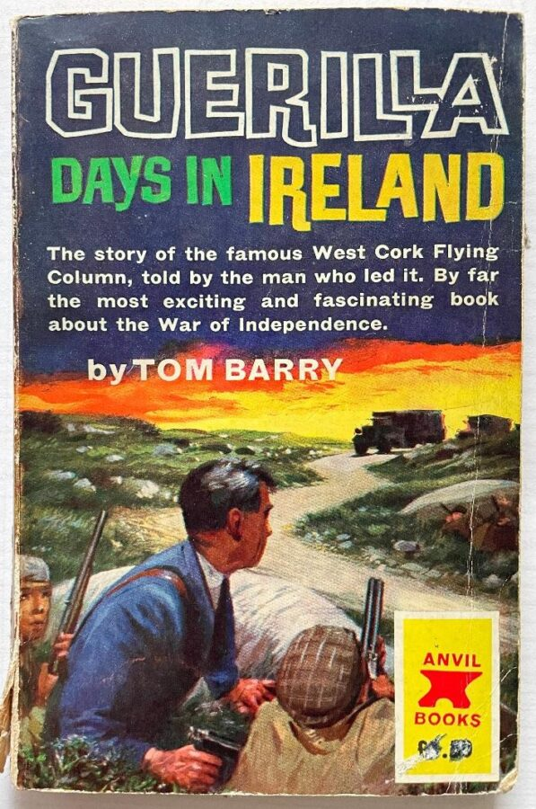 1109a. Colourful front cover of first Anvil Books paperback edition (1962) of Guerilla Days in Ireland by Tom Barry (picture: Kieran McCarthy).